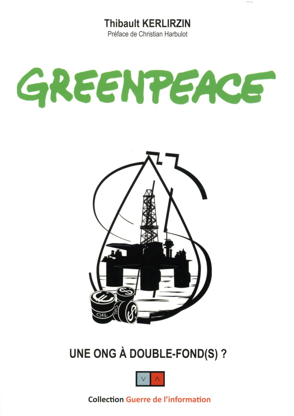 GREENPEACE - UNE ONG A DOUBLE FOND(S)