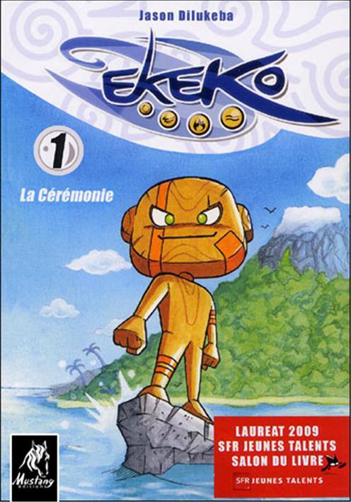 EKEKO - TOME 1 LA CEREMONIE