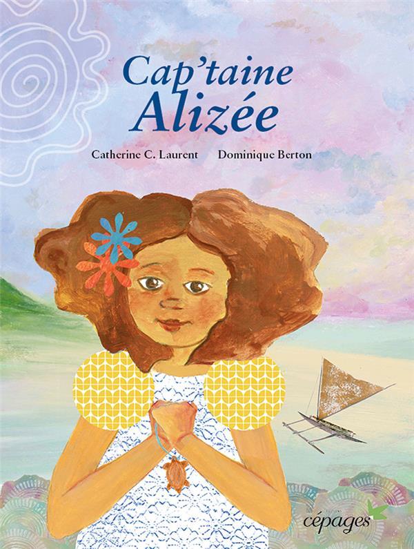 CAP'TAINE ALIZEE