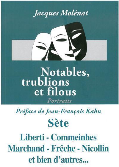 NOTABLES TRUBLIONS ET FILOUS - PORTRAITS