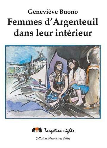 FEMMES D'ARGENTEUIL DANS LEUR INTERIEUR