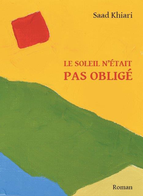 LE SOLEIL N'ETAIT PAS OBLIGE