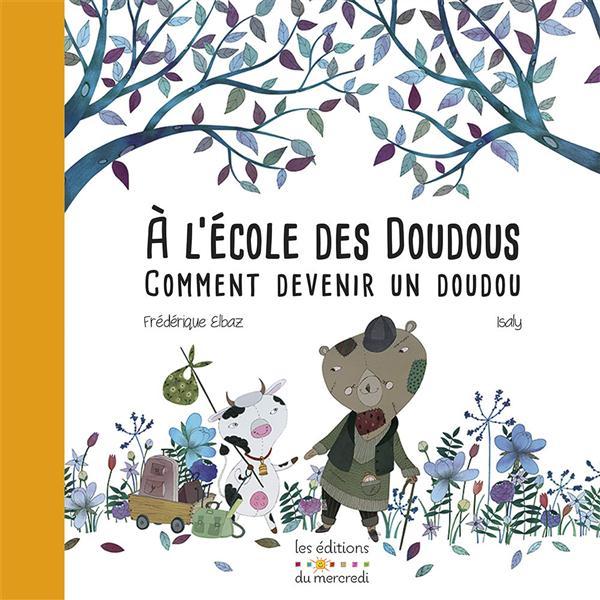A L'ECOLE DES DOUDOUS
