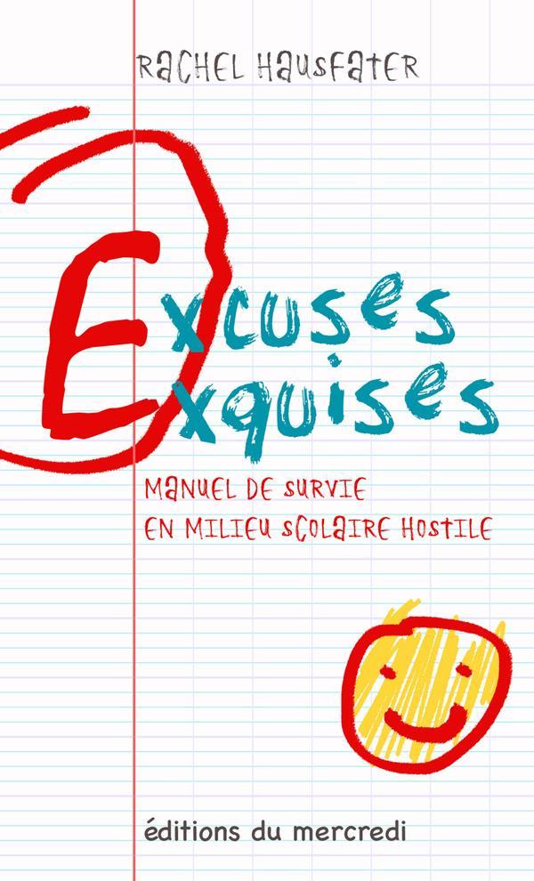 EXCUSES EXQUISES