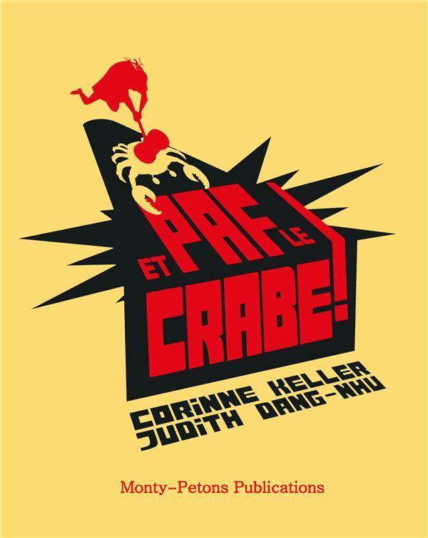 COLLECTION TRAIT D'UNION - T03 - ET PAF LE CRABE !