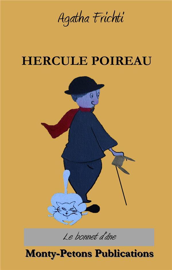 HERCULE POIREAU - LE BONNET D'ANE