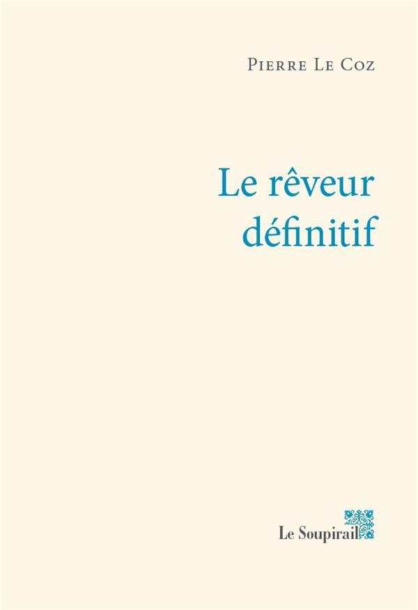 LE REVEUR DEFINITIF