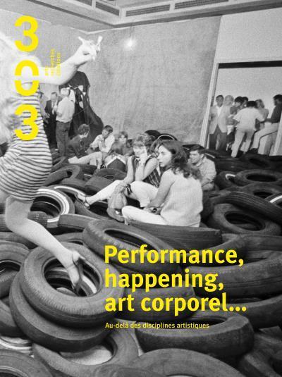 PERFORMANCE, HAPPENING, ART CORPOREL