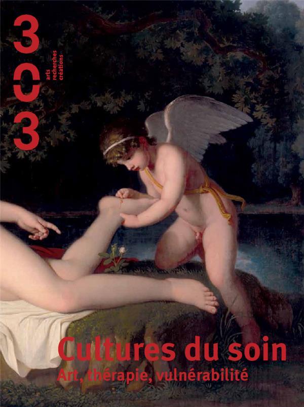 CULTURES DU SOIN ART, THERAPIE, VULNERABILITE