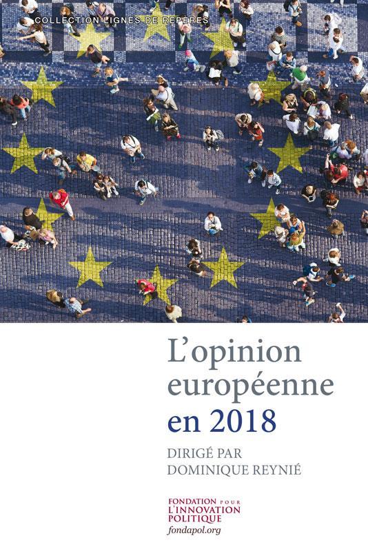 L OPINION EUROPENNE EN 2018