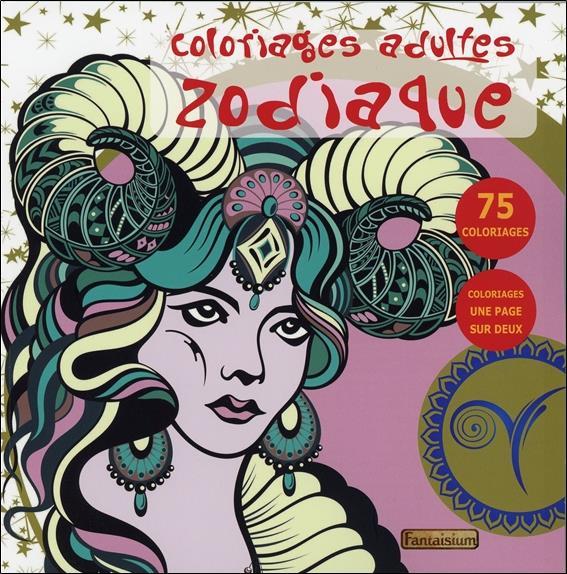 COLORIAGES ADULTES ZODIAQUE - 75 COLORIAGES