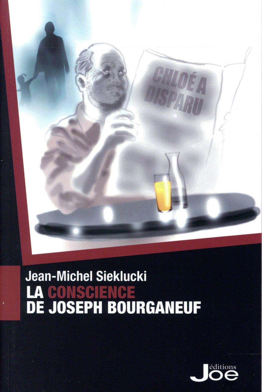 LA CONSCIENCE DE JOSEPH BOURGANEUF