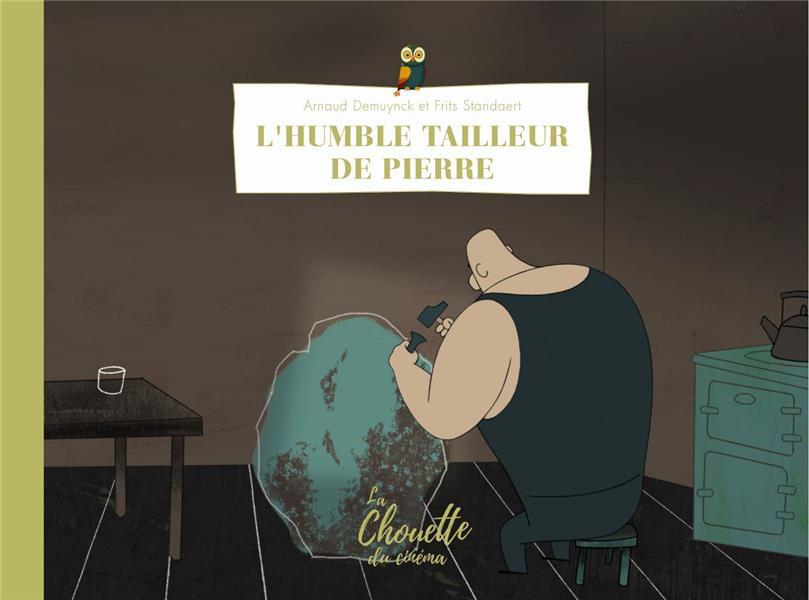 L' HUMBLE TAILLEUR DE PIERRE