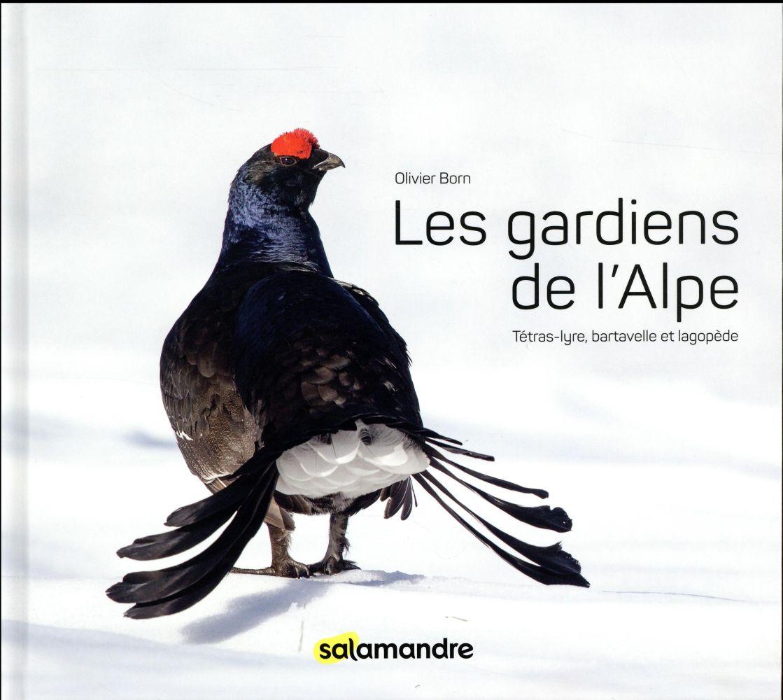 LES GARDIENS DE L'ALPE