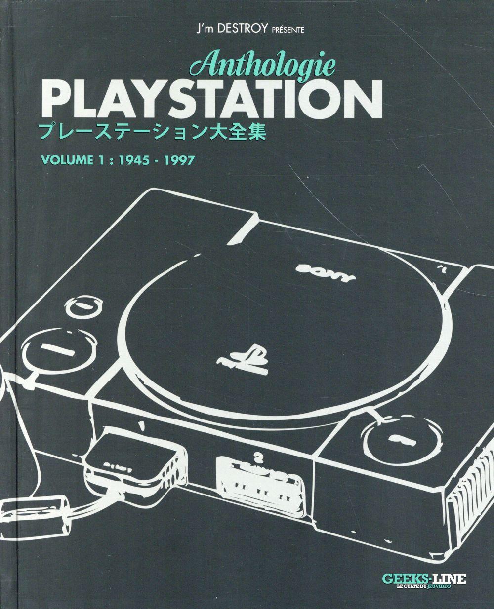 PLAYSTATION ANTHOLOGIE - VOLUME 1 - 1945 A 1997.