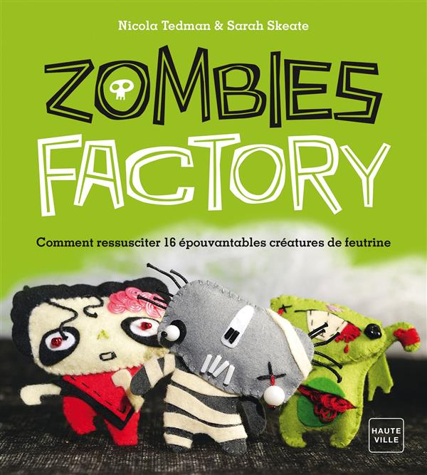 ZOMBIES FACTORY
