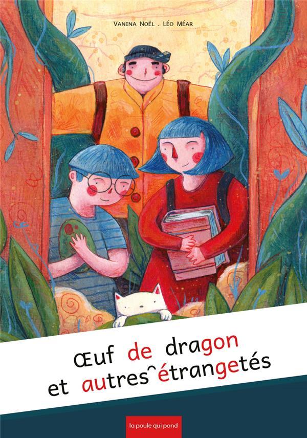 OEUF DE DRAGON ET AUTRES ETRANGETES