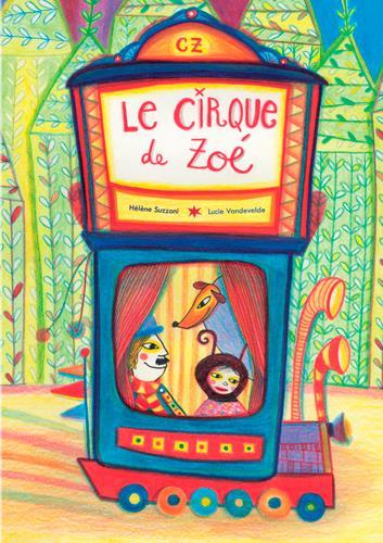 CIRQUE DE ZOE