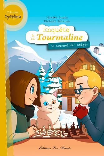 ENQUETE TOURMALINE T4 LE TOURNOI DES NEIGES