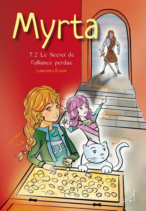 MYRTA TOME 2 - LE SECRET DE L'ALLIANCE PERDUE