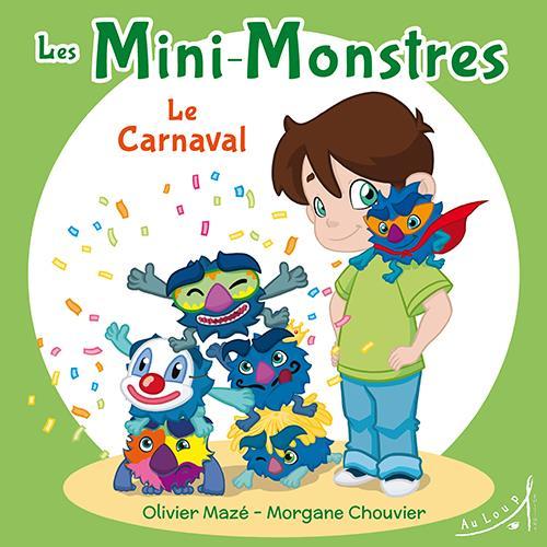 LES MINI-MONSTRES - LE CARNAVAL