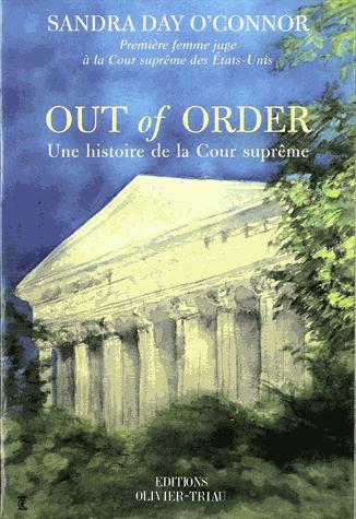 OUT OF ORDER UNE HISTOIRE DE LA COUR SUPREME