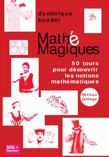 MATHS ET MAGIQUES - NIVEAU COLLEGE