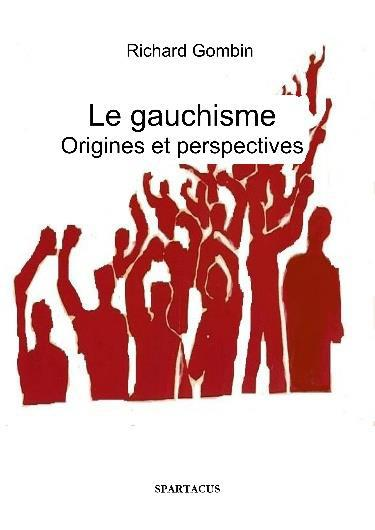 LE GAUCHISME ORIGINES ET PERSPECTIVES