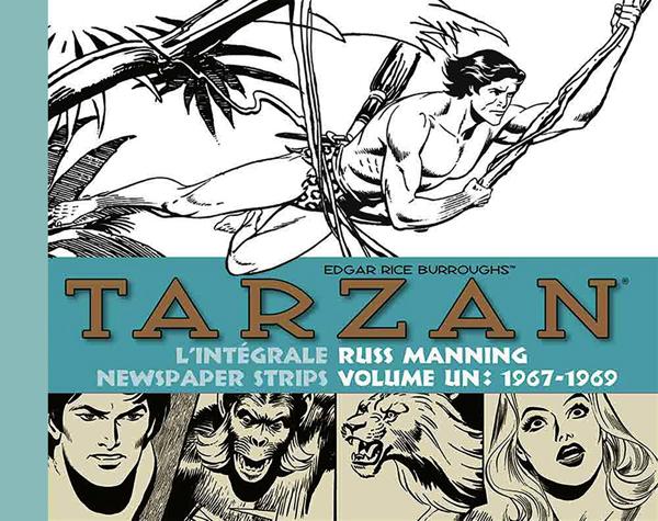TARZAN - L'INTEGRALE RUSS MANNING NEWSPAPER STRIPS (VOLUME 1 : 1967 / 1971)