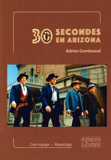 30 SECONDES EN ARIZONA