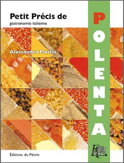 PETIT PRECIS DE POLENTA - GASTRONOMIE ITALIENNE