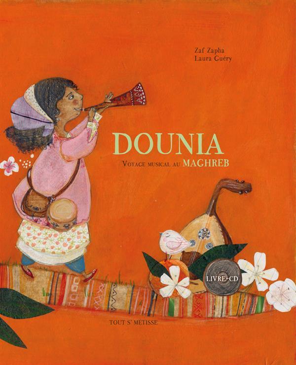 DOUNIA, VOYAGE MUSICAL AU MAGHREB