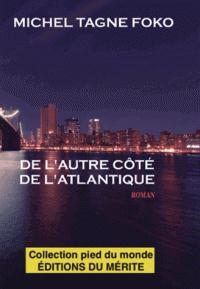 DE L'AUTRE COTE DE L'ATLANTIQUE