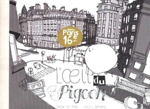 L'OEIL DU PIGEON : DANS PARIS 16E ARR., BALADE DE CROQUIS