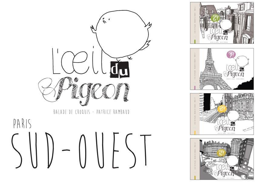 L'OEIL DU PIGEON PARIS SUD-OUEST : 16E, 15E, 7E ET 6E