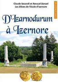 D'IZARNODURUM A IZERNORE - UN TEMPLE MYSTERIEUX