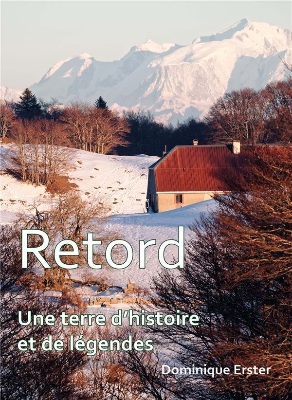 RETORD - UNE TERRE D HISTOIRE ET DE LEGENDES