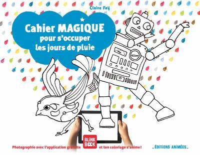 CAHIER MAGIQUE POUR S'OCCUPER LES JOURS DE PLUIE