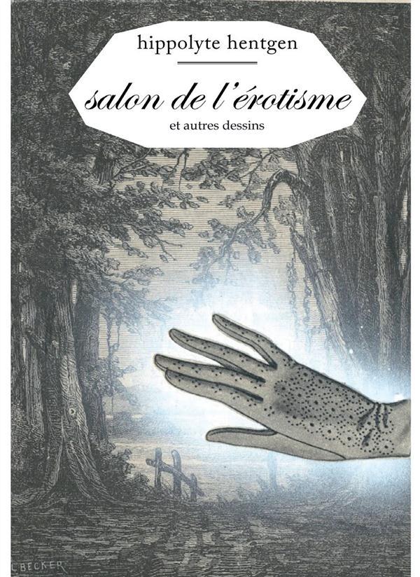 SALON DE L'EROTISME - ET AUTRES DESSINS
