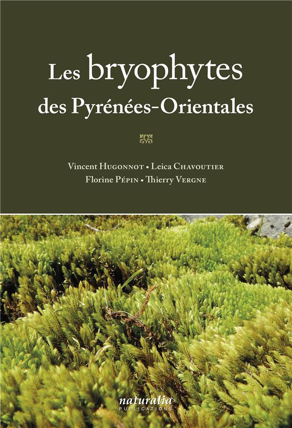 BRYOPHYTES DES PYRENEES ORIENTALES