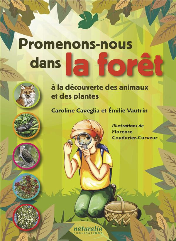 PROMENONS-NOUS DANS LA FORET A LA DECOUVERTE DES ANIMAUX ET DES PLANTES