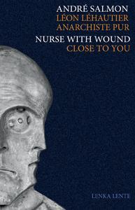 LEON LEHAUTIER, ANARCHISTE PUR/CLOSE TO YOU (+ CD)