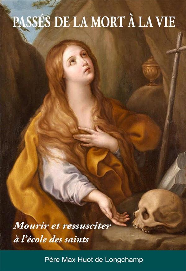 PASSER DE LA MORT A LA VIE