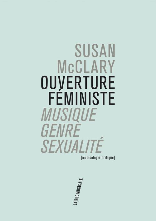 OUVERTURE FEMINISTE: MUSIQUE, GENRE, SEXUALITE