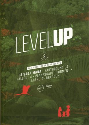 LEVEL UP - NIVEAU 3 - LA SAGA MANA - EARTHBOUND 64 - FALLOUT 4 - PLANESCAPE : TORMENT - LEGEND OF DR