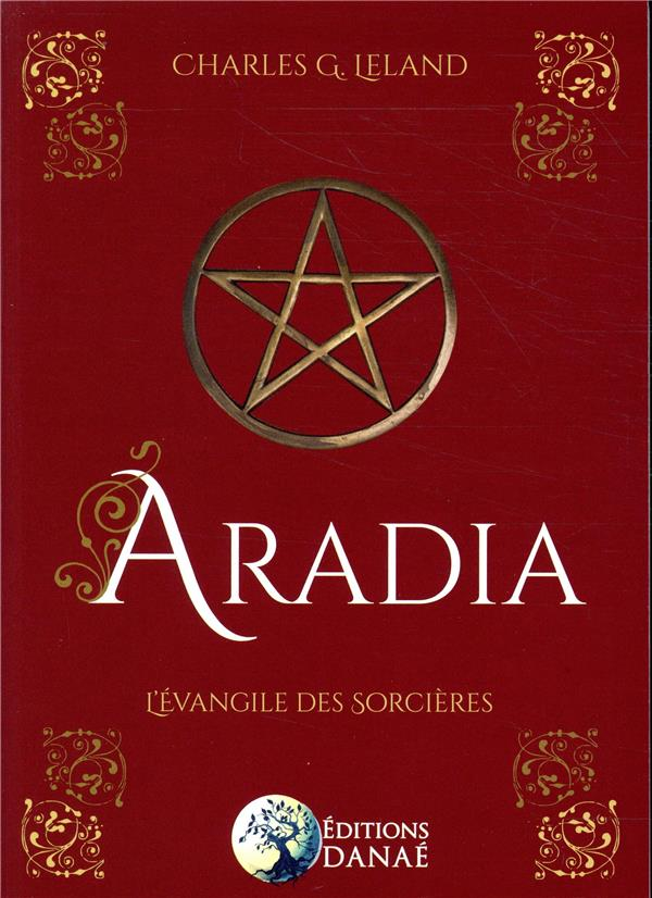ARADIA - L'EVANGILE DES SORCIERES