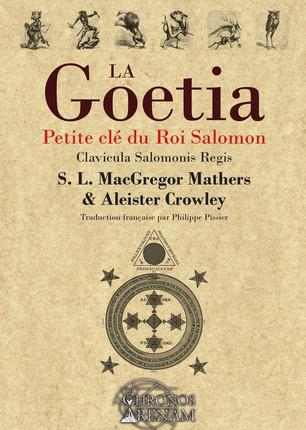 LA GOETIA - PETITE CLE DU ROI SALOMON - CLAVICULA SALOMONIS REGIS