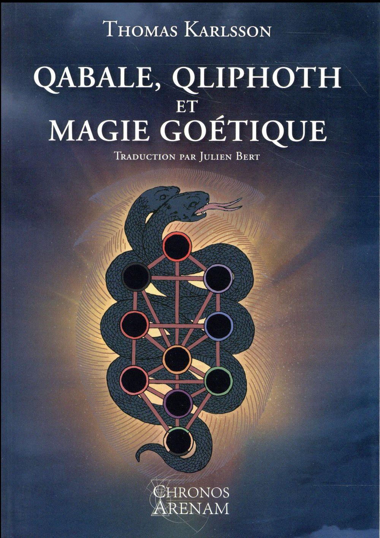 QABALE QLIPHOTH ET MAGIE GOETIQUE