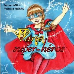 MARIE SUPER HEROS