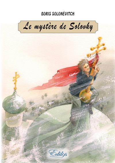 LE MYSTERE DE SOLOVKY